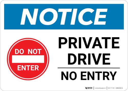 Notice: Private Drive - No Entry Landscape