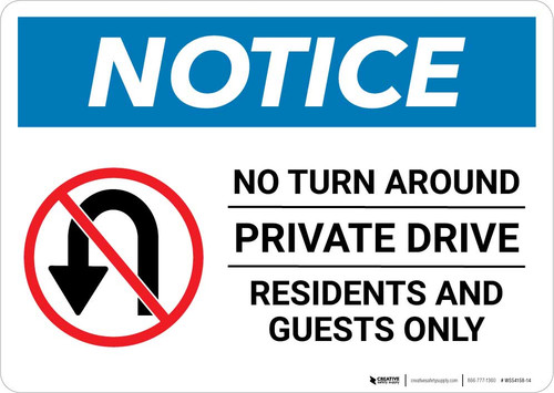 Notice: Private Drive - Residents and Guests Only - No Outlet Landscape