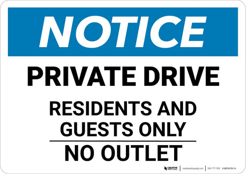 Notice: Private Drive - Residents And Guests Only Landscape