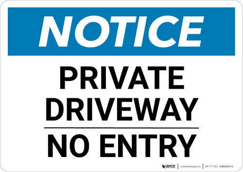 Notice: Private Driveway - No Entry Landscape