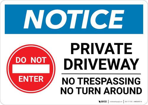 Notice: Private Driveway - No Trespassing/Turn Around Landscape
