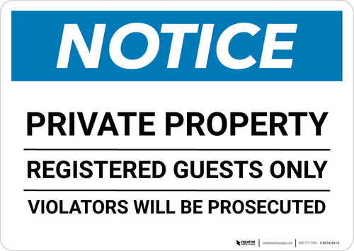 Notice: Private Property - Registered Guests Only - Violators Will Be Prosecuted Landscape