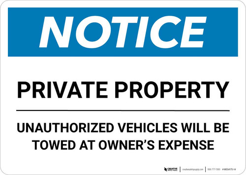 Notice: Private Property - Unauthorized Vehicles Will Be Towed At Owner Expense Landscape