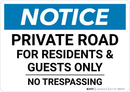 Notice: Private Road For Residents And Guests Only - No Trespassing Landscape