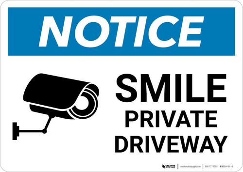 Notice: Smile - Private Driveway with Icon Landscape