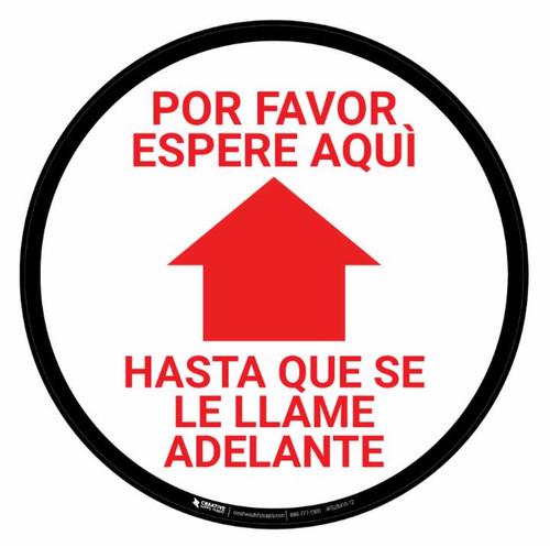 Please Wait Here Arrow Forward Spanish - Floor Sign