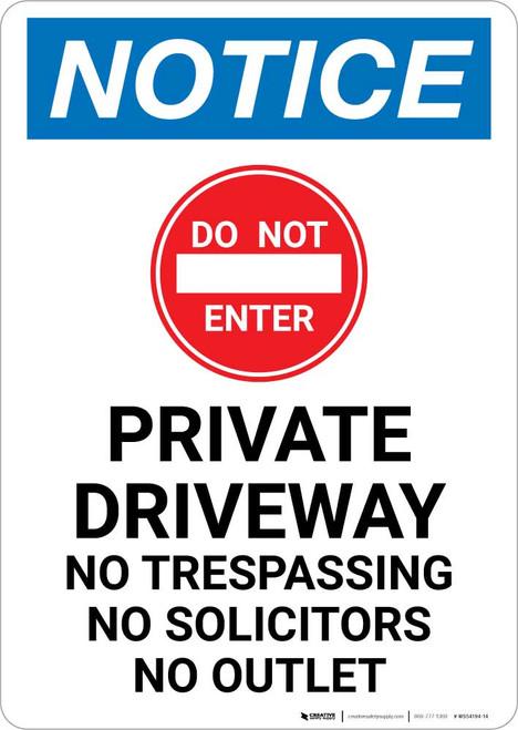 Notice: Private Driveway - No Trespassing/Solicitors/Outlet Portrait