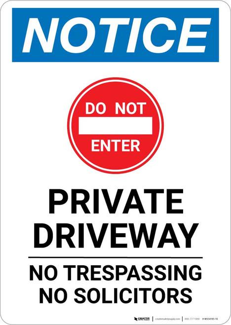 Notice: Private Driveway - No Trespassing/Solicitors Portrait