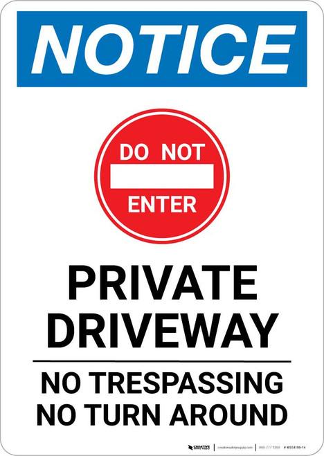 Notice: Private Driveway - No Trespassing/Turn Around Portrait