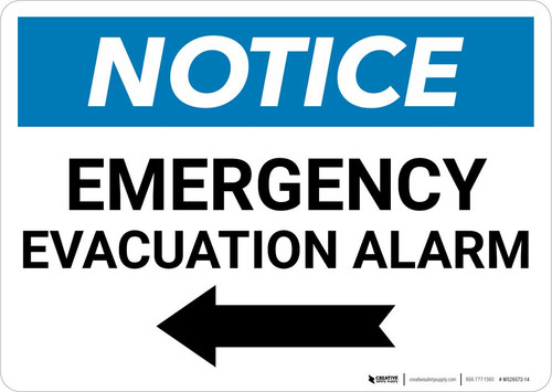 Notice: Emergency Evacuation Alarm with Left Arrow Landscape