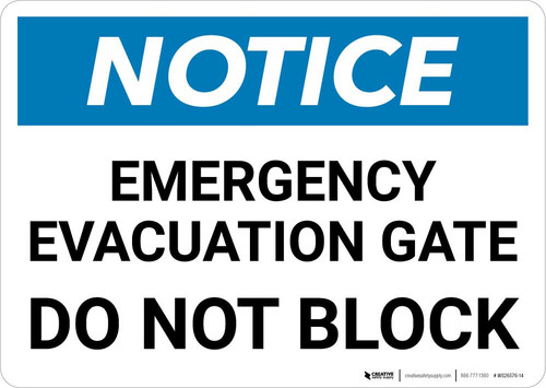 Notice: Emergency Evacuation Gate Do Not Block Landscape