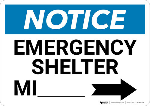 Notice: Emergency Shelter Mile with Right Arrow Landscape