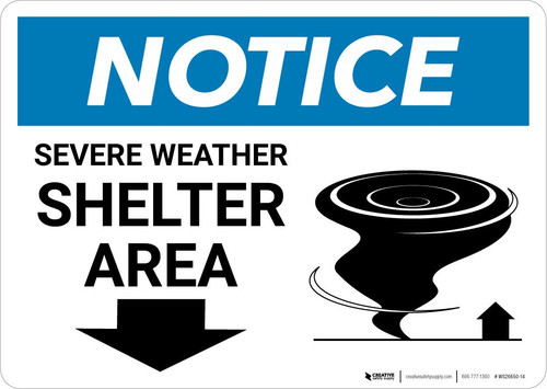 Notice: Severe Weather Shelter Area with Down Arrow Landscape