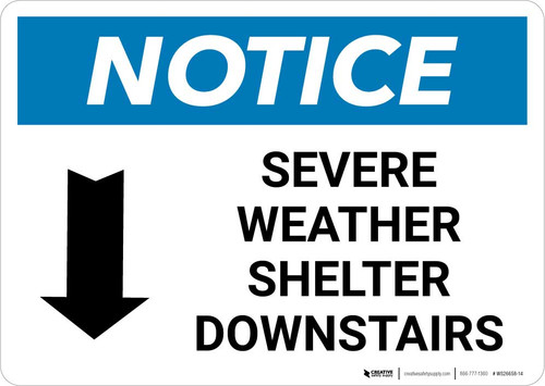 Notice: Severe Weather Shelter Downstairs with Down Arrow Landscape