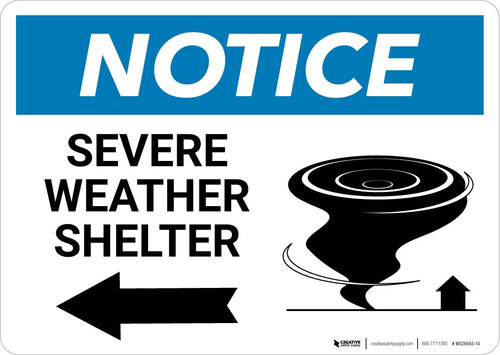 Notice: Severe Weather Shelter with Left Arrow Landscape