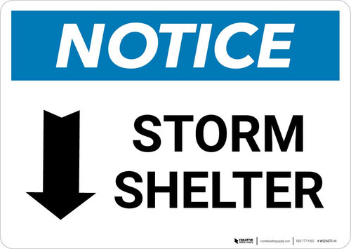 Notice: Storm Shelter Down Arrow Landscape