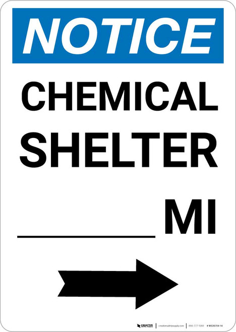 Notice: Chemical Shelter Mile Right Arrow Portrait