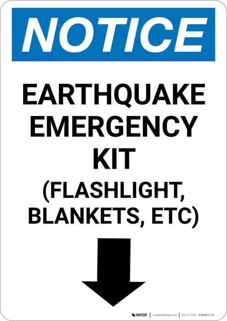 Notice: Earthquake Emergency Kit - Flashlight/Blankets/ect - Down Arrow Portrait