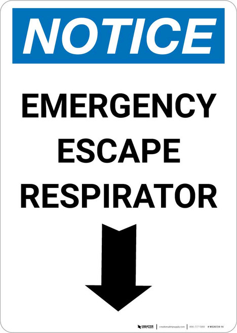 Notice: Emergency Escape Respirator with Down Arrow Portrait