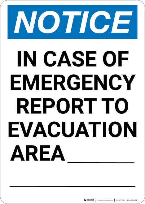 Notice: In Case of Emergency Report To Evacuation Area Portrait