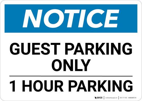 Notice: Guest Parking Only - 1 Hour Landscape