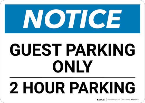 Notice: Guest Parking Only - 2 Hour Landscape