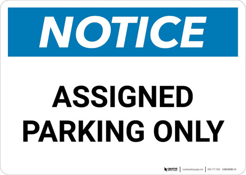 Notice: Assigned Parking Only Landscape