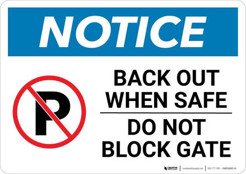 Notice: Back Out When Safe - Do Not Block Gate Landscape