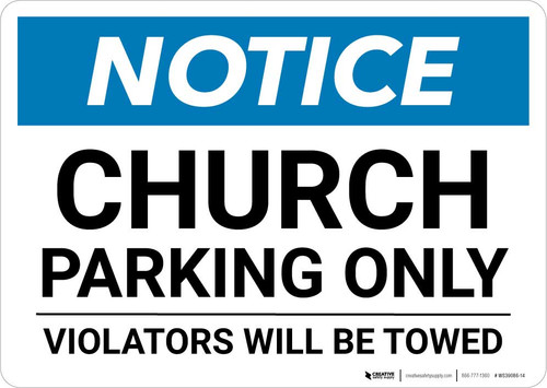 Notice: Church Parking Only - Violators will be Towed Landscape