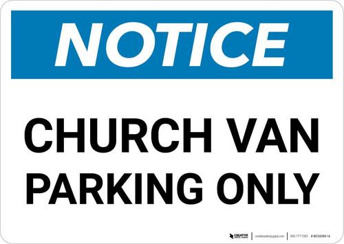 Notice: Church Van Parking Only Landscape