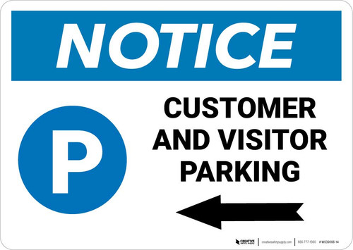 Notice: Customer And Visitor Parking with Left Arrow Landscape