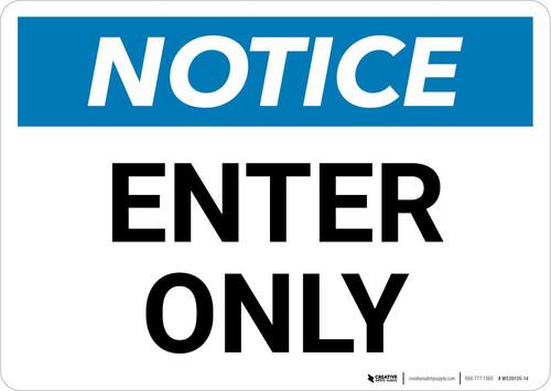 Notice: Enter Only Landscape