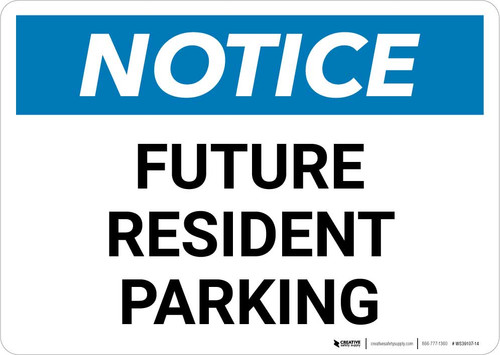 Notice: Future Resident Parking Landscape