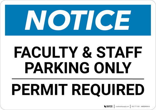 Notice: Faculty/Staff Parking Only - Permit Required Landscape