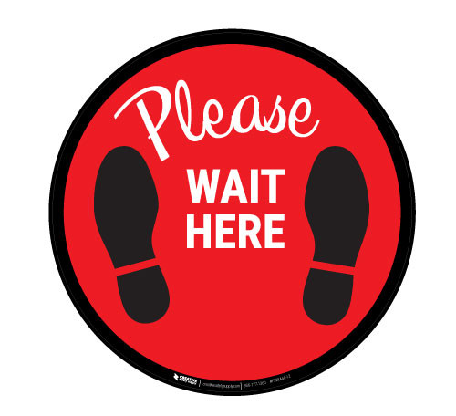 Please Wait Here - Red - Floor Sign