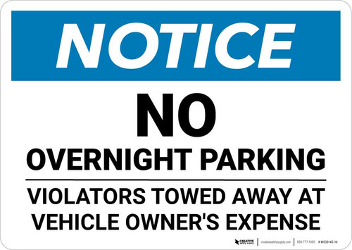 Notice: No Overnight Parking - Violators Towed Away At Vehicle Owner's Expense Landscape