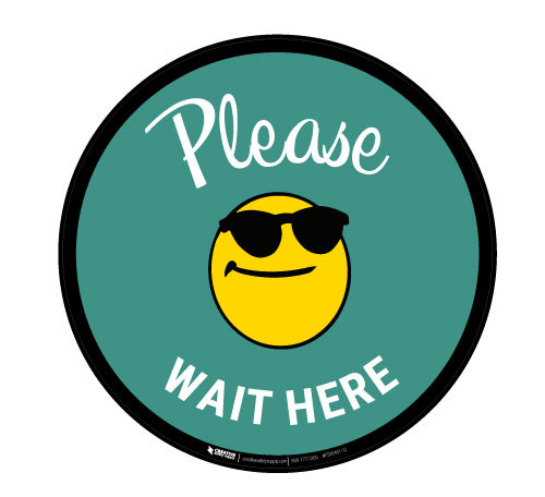 Please Wait Here with Sunglasses Emoji - Green - Floor Sign