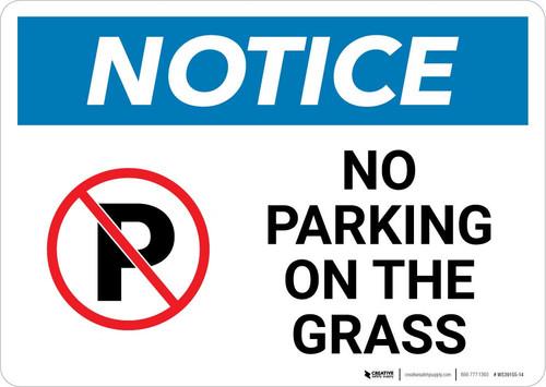 Notice: No Parking On the Grass Landscape