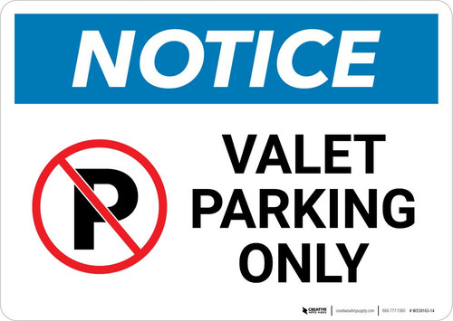 Notice: Valet Parking Only Landscape