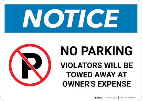 Notice: No Parking - Violators Will be Towed Away at Owner's Expense Landscape