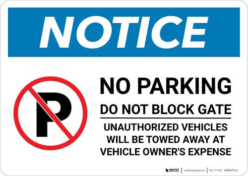 Notice: No Parking - Do Not Block Gate Landscape