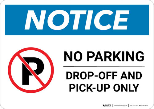 Notice: No Parking - Drop-off and Pick-up Only with Icon Landscape