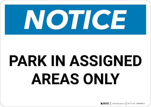 Notice: Park in Assigned Areas Only Landscape