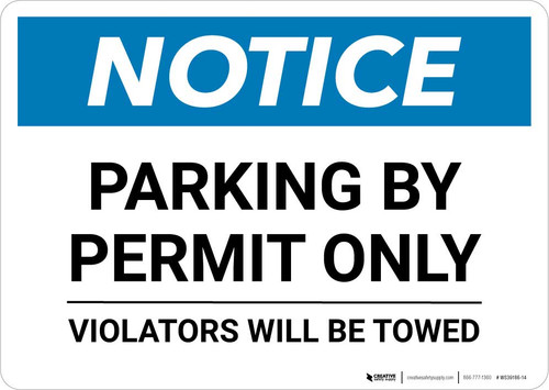 Notice: Parking By Permit Only - Violators Will Be Towed Landscape