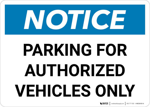 Notice: Parking for Authorized Vehicles Only Landscape