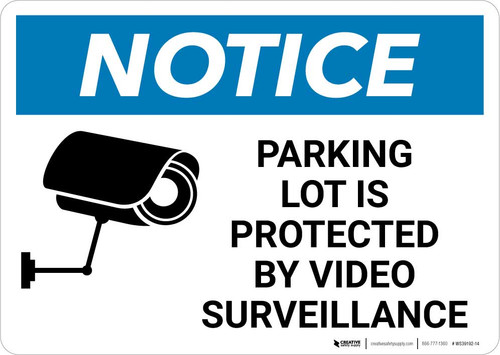 Notice: Parking Lot Is Protected By Video Surveillance with Icon Landscape