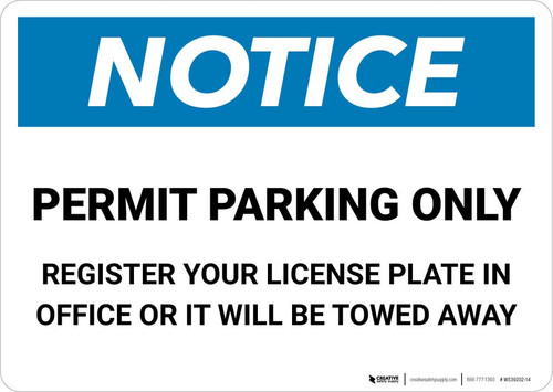 Notice: Permit Parking Only - Register Your License Plate In Office Or It Will Be Towed Away Landscape