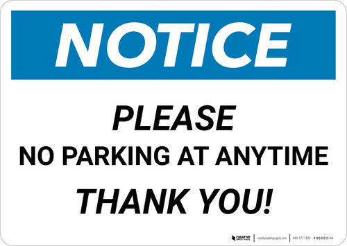 Notice: Please No Parking at Anytime - Thank you Landscape