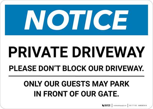 Notice: Private Driveway - Please Do Not Block Our Driveway Landscape