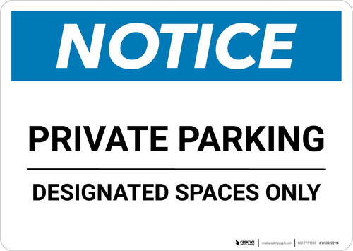 Notice: Private Parking - Designated Spaces Only Landscape